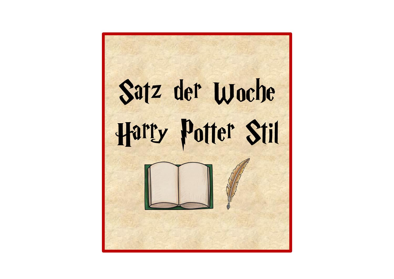 Satz Der Woche Im Harry Potter Stil Unterrichtsmaterial Im Fach Deutsch Klassenzimmer Gestalten Einfache Satze Unterrichtsmaterial