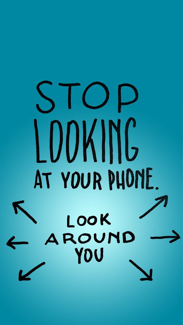 Stop Looking At Ur Iphone Wallpaper Quotes Funny Iphone Wallpaper Iphone Wallpaper