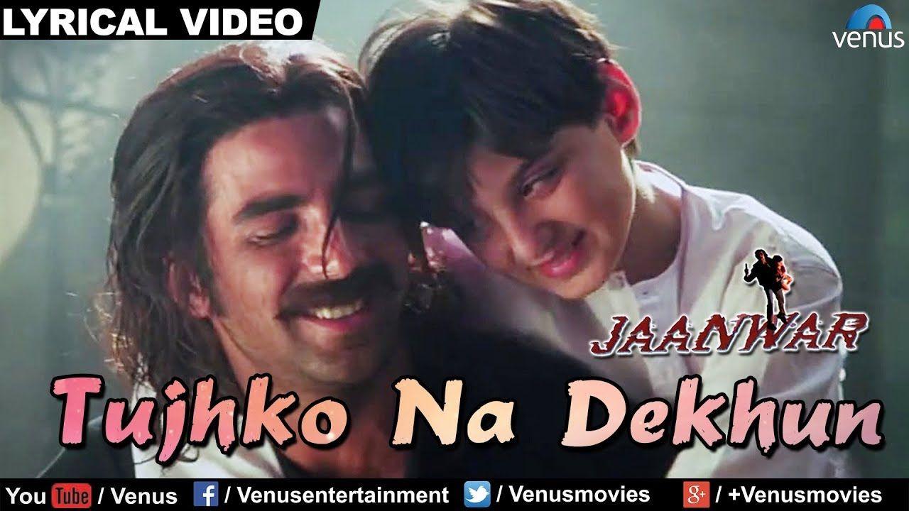 Tujhko Na Dekhun Full Audio Song With Lyrics Jaanwar Akshay Kumar Karishma Kapoor Youtube Audio Songs Songs Akshay Kumar