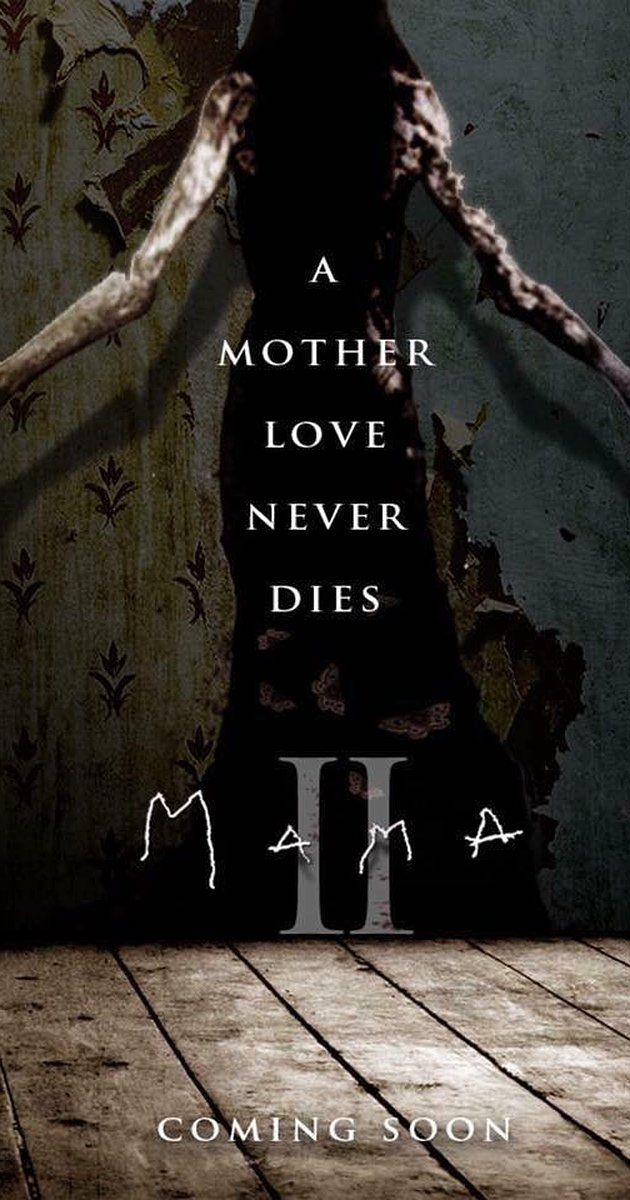 Mama 2 (2018) - IMDb | Horror movies I want to see in 2019 | Newest