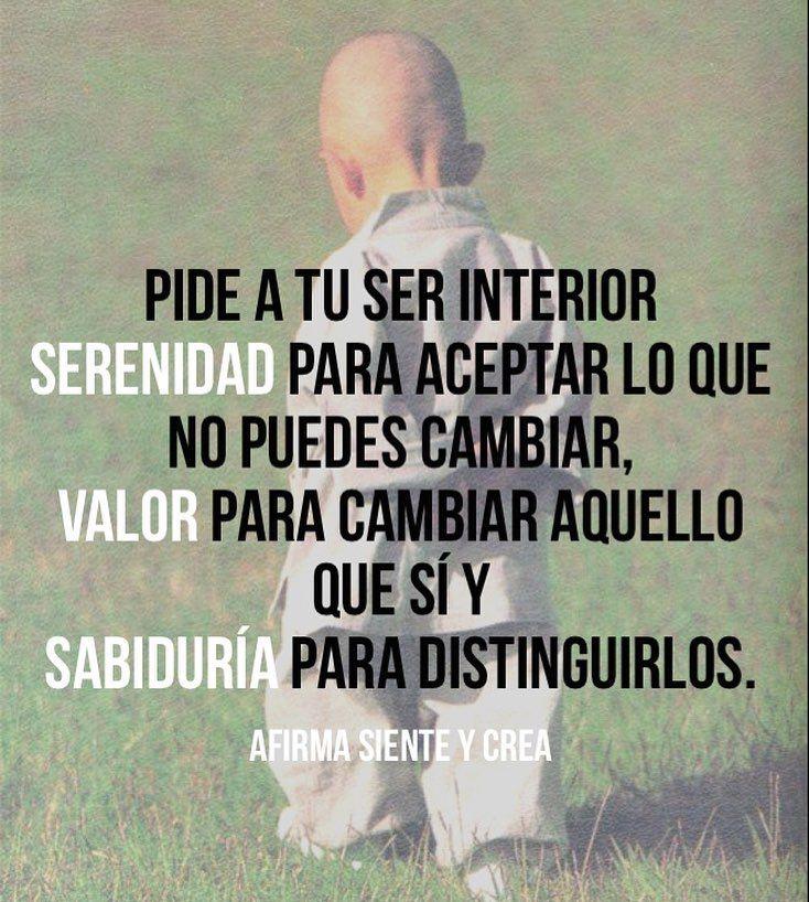 #sabiduria #paciencia #amor #crecimiento #valor #serenidad #serenidade #oracion #paz #pazinterior #aceptación #motivated #positivevibes #positivethinking #serinterior #frases #motivationalquotes #love #inspire #joy