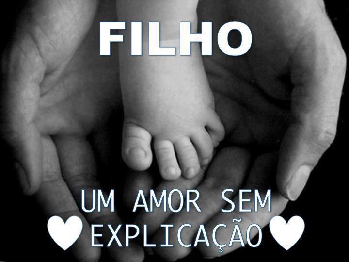 Filho Um Amor Sem Explicação I Like It Frases Love