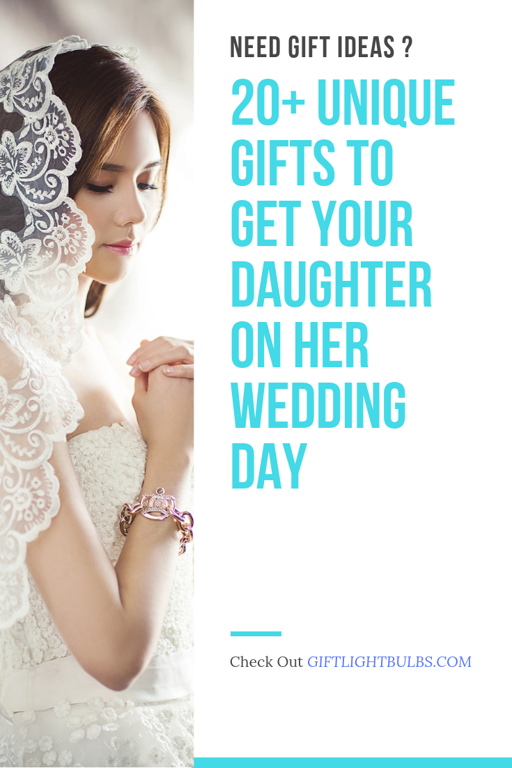 20 Unique Gifts To Get Your Daughter On Her Wedding Daughter Wedding Gifts Bridal Shower Gifts For Bride Mother Daughter Wedding Gifts