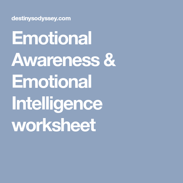 Emotional Awareness Emotional Intelligence Worksheet Spahe