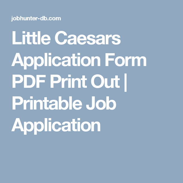 graphic about Little Caesars Printable Application titled Tiny Caesars Software program Type PDF Print Out Printable