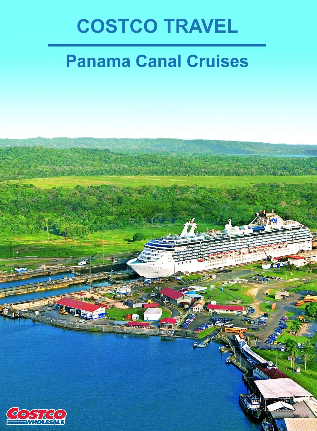 Panama Canal Cruises With Costco Travel Travel The World With A - Costoc travel