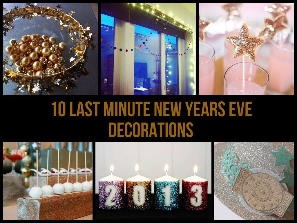 DIY ideas · 10 Last Minute New Years Eve Decorations  sc 1 st  Pinterest & 10 Last Minute New Years Eve Decorations | HOLIDAYS: New Year ...