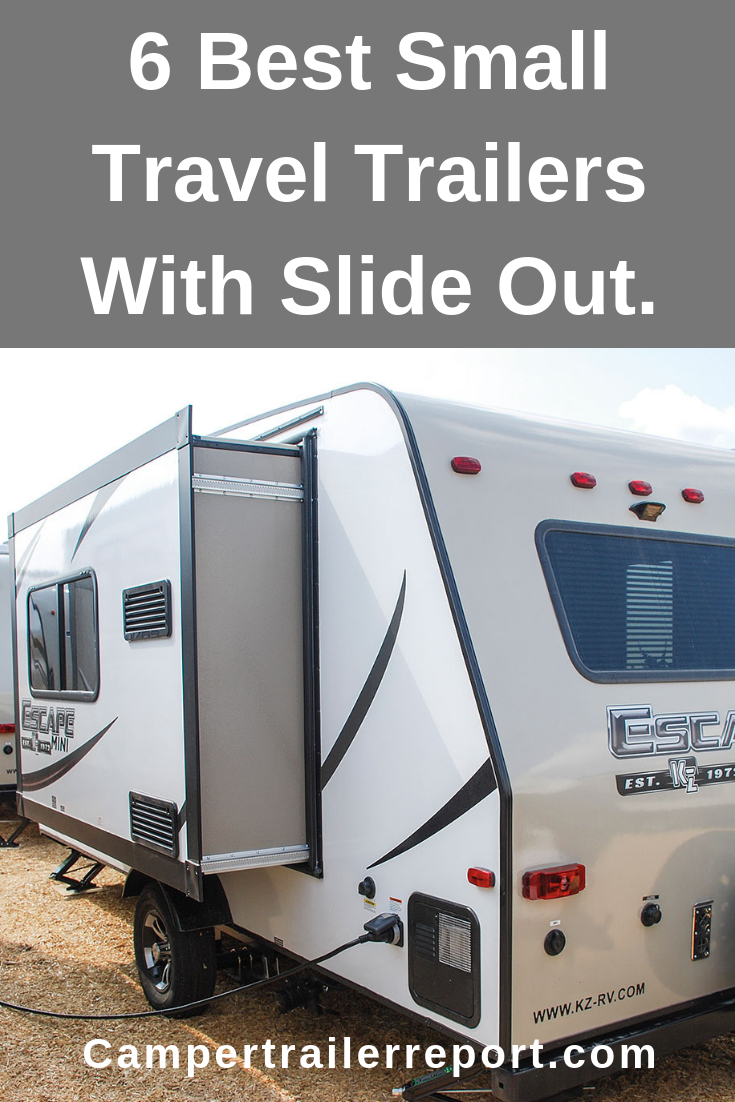 Photo of 6 Best Small Travel Trailers With Slide Out.