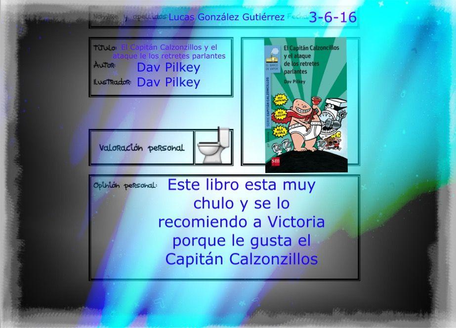 El Capitan Calzoncillos Y El Ataque De Los Retretes Parlantes Libro De Aventuras Capitan Calzoncillos Capitan