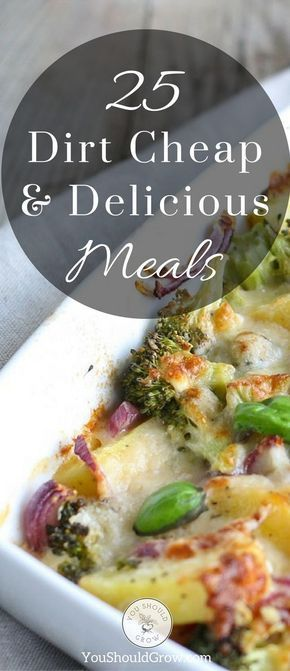 25 Dirt Cheap and Delicious Meal Ideas images