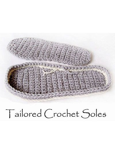 Tailored Crochet Tray Sole,    Use a triple strand of sport-weight yarn or any other heavy craft-weight yarn or twine. Includes detailed, step-by-step instructions w/ pictures & cutout templates for sizes- S: 3-4 (M: 5-6, L: 7-8, XL: 9-10).