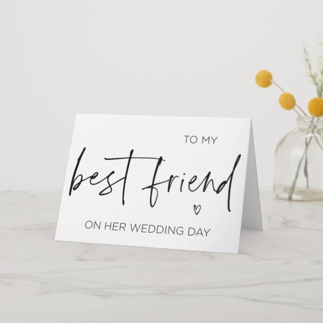 What To Gift A Friend On Her Wedding: To My Best Friend On Her Wedding Gift For Bride Card