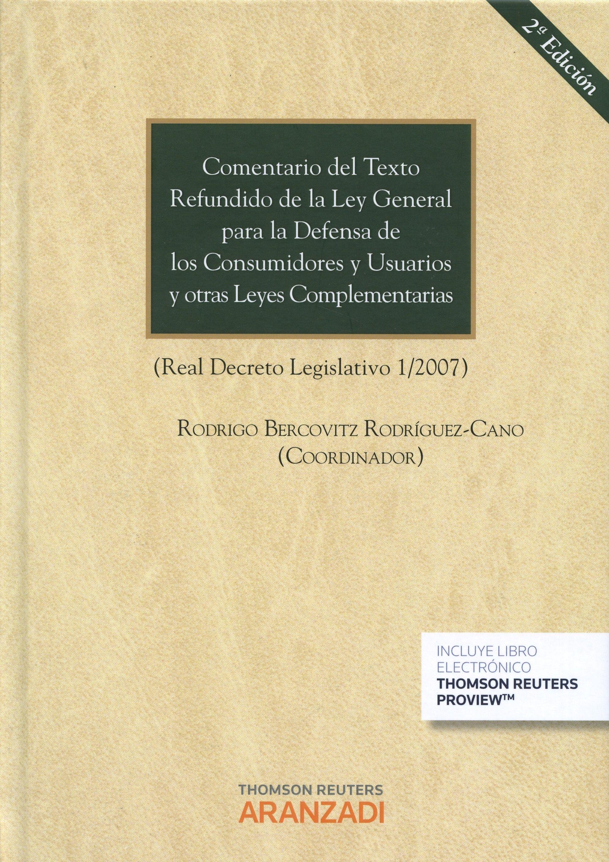Comentario Del Texto Refundido De La Ley General Para La Defensa De Los Consumidores Y Usuarios Y Otras Leyes Complementarias Ciências Sociais Autores Textos