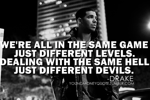 Drake Says The Best Things Drake Quotes Quotes To Live By Money Quotes