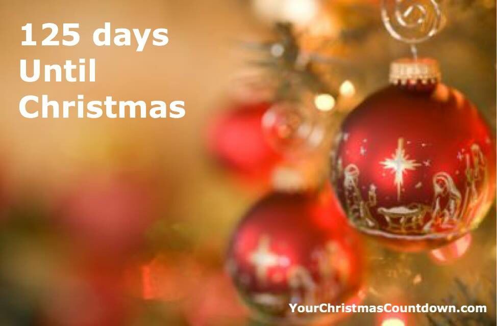 How Many Days Until Christmas Eve.125 Days Until Christmas Yourchristmascountdown Com