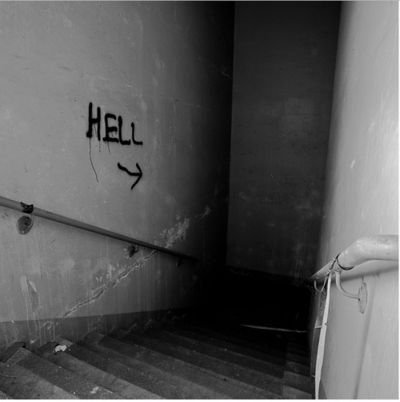 I feel as if hell is right beneath my feet. I feel like if I go downstairs I would find a lake of fire.