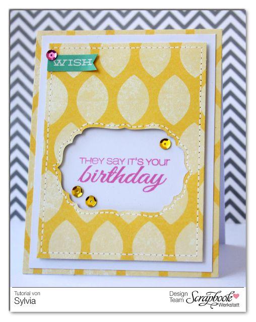 Inspirationsgalerie Karten Werkstatt They say its your Birthday Card von Sylvia Blum