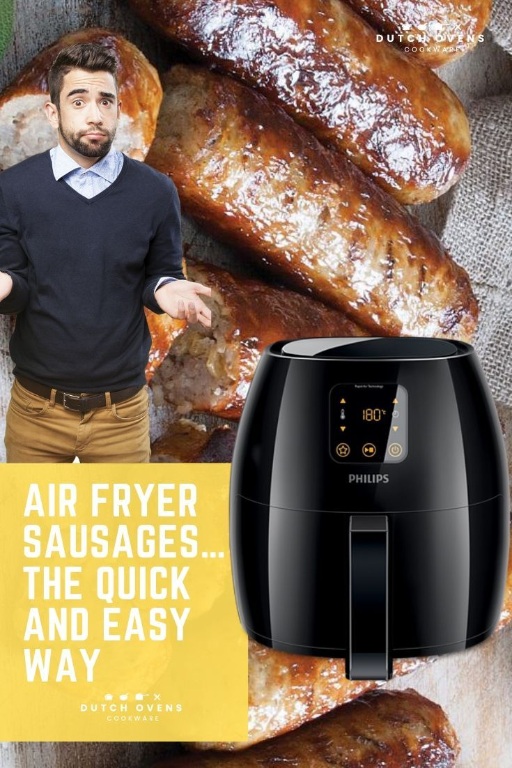 Air Fryer Sausages… The Quick and Easy Way Air fryer