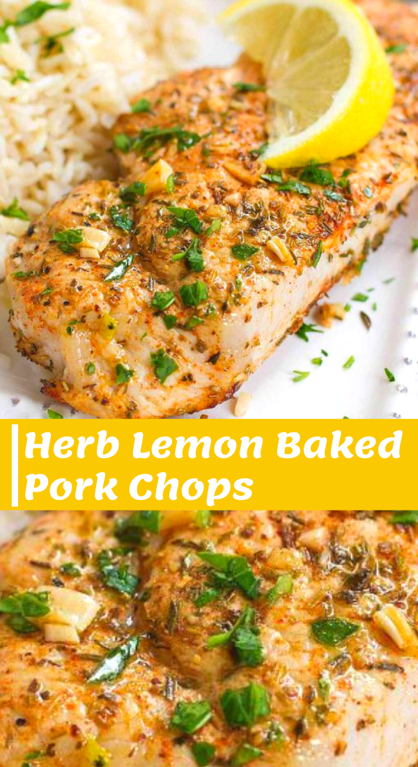 Easy Herb Lemon Pork Chops Recipe Baked Pork Chops Easy Pork Chop Recipes Healthy Pork Chops