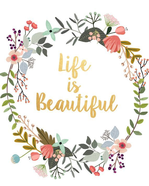 Life Is Beautiful,Typography Poster, Instant Download, Wall Decor, Inspirational Poster, Wisdom Quote, Wall Art