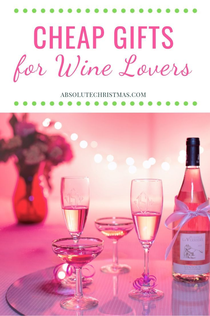 Inexpensive Gifts For Wine Lovers   Gifts for wine lovers, Christmas gifts for wine lovers ...