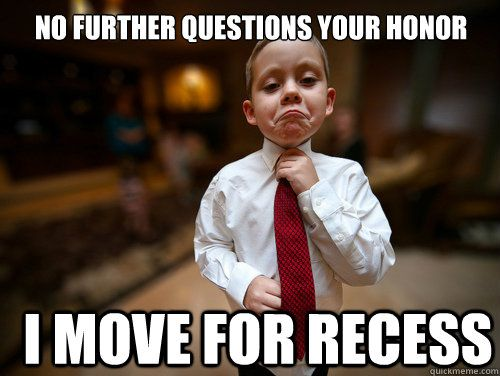 Fun Meme Questions : Recess meme memes for my students meme and memes