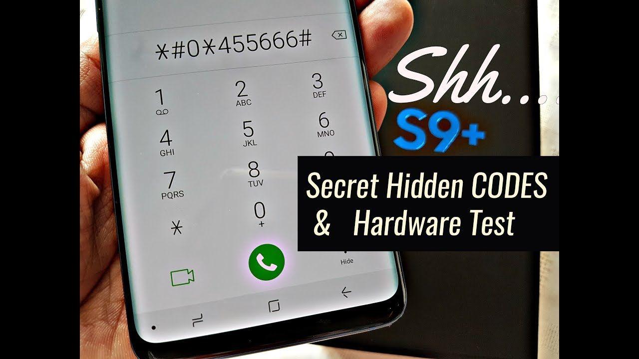 Samsung Galaxy S9 Plus SECRET HIDDEN CODES & HARDWARE TEST FOR