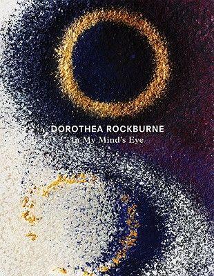 Dorothea Rockburne: In My Mind's Eye   IndieBound.