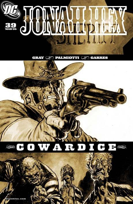 Jonah Hex 39: Cowardice (marzo 2009) Cover di Rafa Garres #DCComics #JonahHex #WeirdWestern #JimmyPalmiotti #JustinGray #RafaGarres