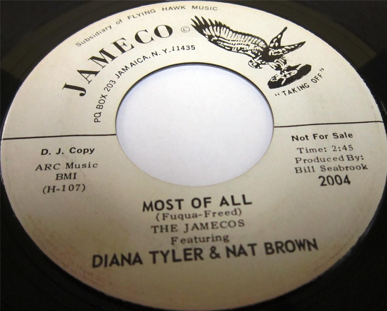 "1965 45 Rpm The Jameco's Feat. Diana Tyler & Nat Brown. This obscure Single Features A Vocal Group that clearly Coming from the doo wop tradition, doing background vocal honors for a pair of strong gospel style soul singers. Great Rendition Of The The Moonglows classic ""MOST OF ALL""."