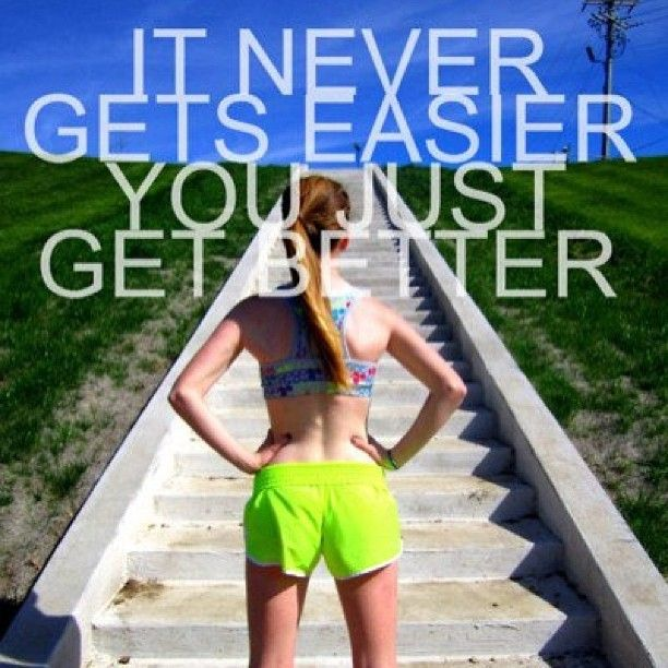 """It Never Gets Easier You Just Get Better"" #run #runner #running #fit #runtoinspire #furtherfasterstronger  #trailrunning #trailrunner  #morningjogger"