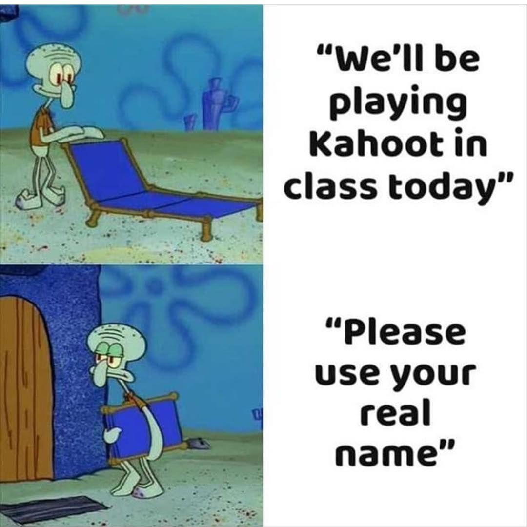 Watch The Best Youtube Videos Online I Would Be Stinkyboooty Meme Memes Memesfordays Memesdaily M Funny Spongebob Memes Funny School Memes School Memes