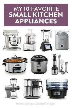 A Detailed List Of 10 Favorite Small Kitchen Appliances (including  Different Brand And Pricing Alternatives) From Food Blogger, Ali Ebright |  Gimmesomeoven. ...