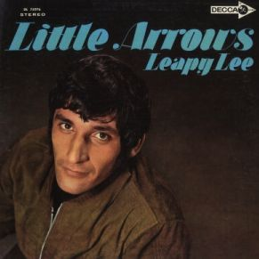 """Little Arrows"" (1968, Decca) by Leapy Lee.  (See: http://www.youtube.com/watch?v=HepkOOM3aok)"