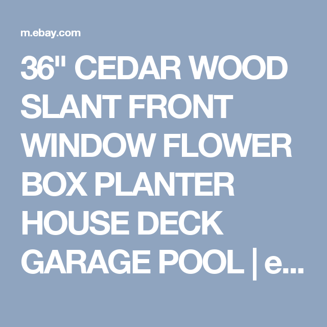 "36"" CEDAR WOOD SLANT FRONT WINDOW FLOWER BOX PLANTER HOUSE"