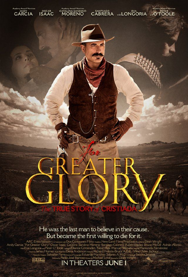 For Greater Glory The True Story of Cristiada (With
