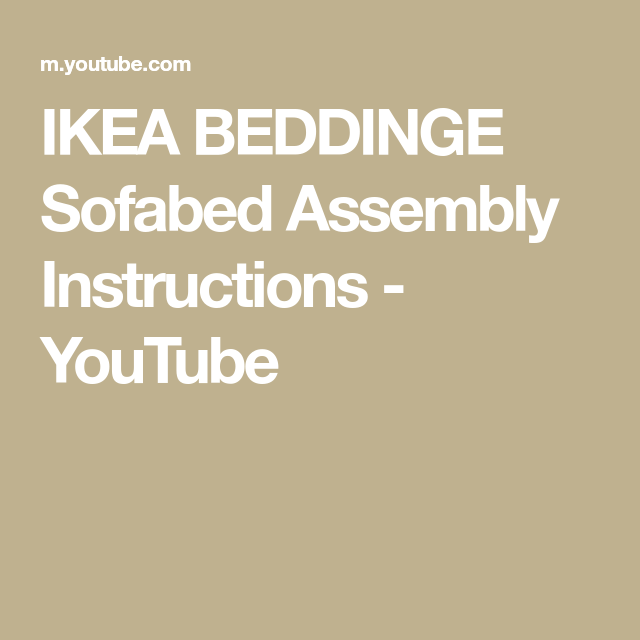 Ikea Beddinge Sofabed Assembly Instructions Youtube Sofa Bed Ikea Ikea Assembly
