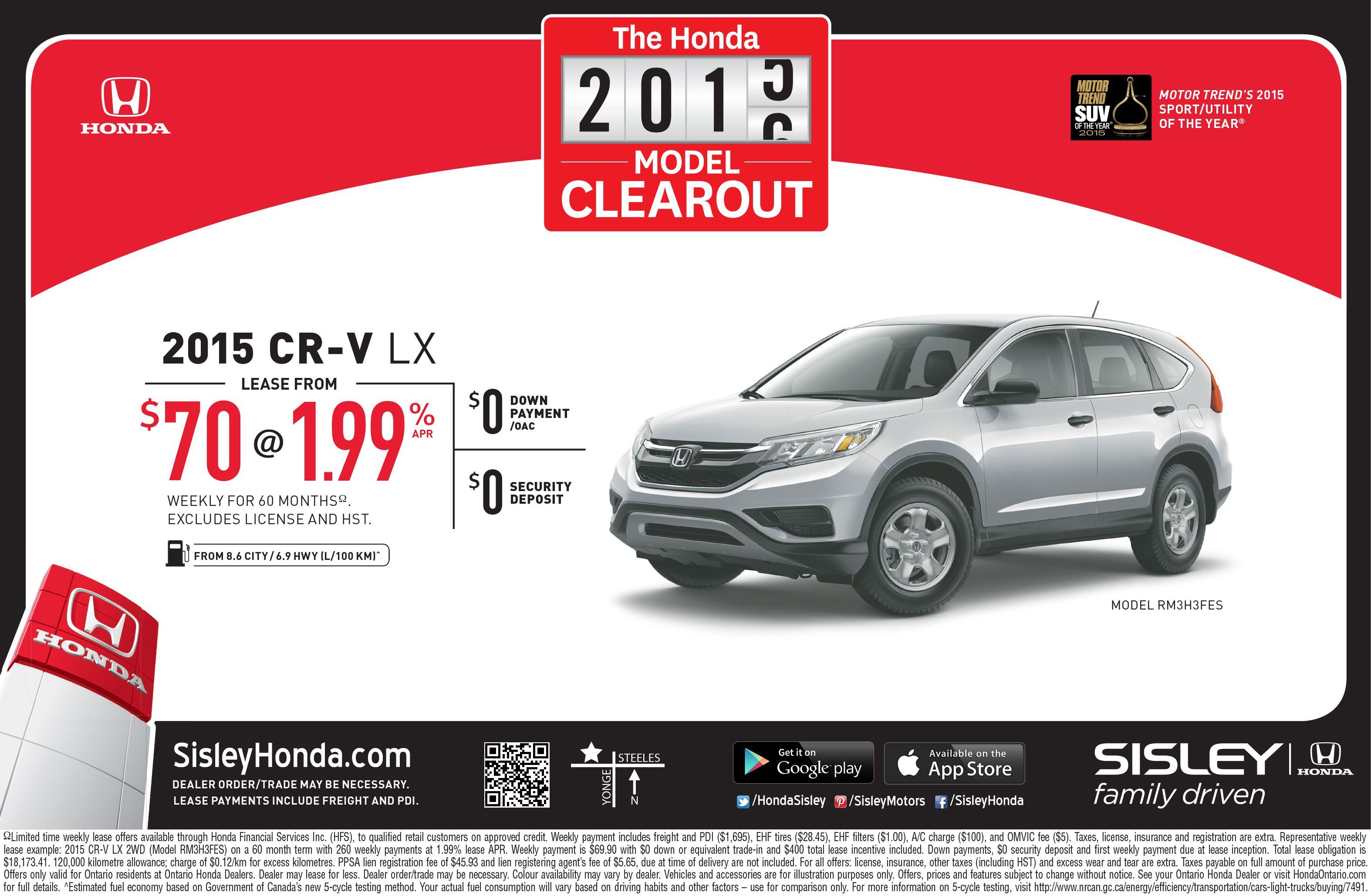 The Honda 2015 CR-V LX Clearout at Sisley Honda