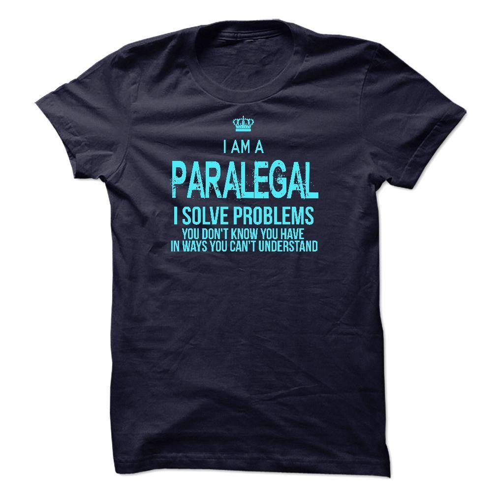I Am AParalegal T Shirt, Hoodie, Sweatshirt