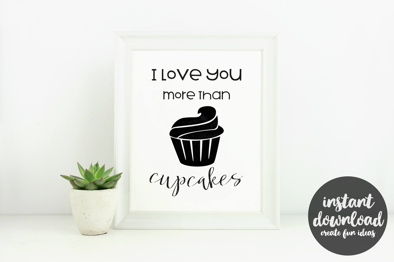 Baking printable art i love you more than cupcakes wall art