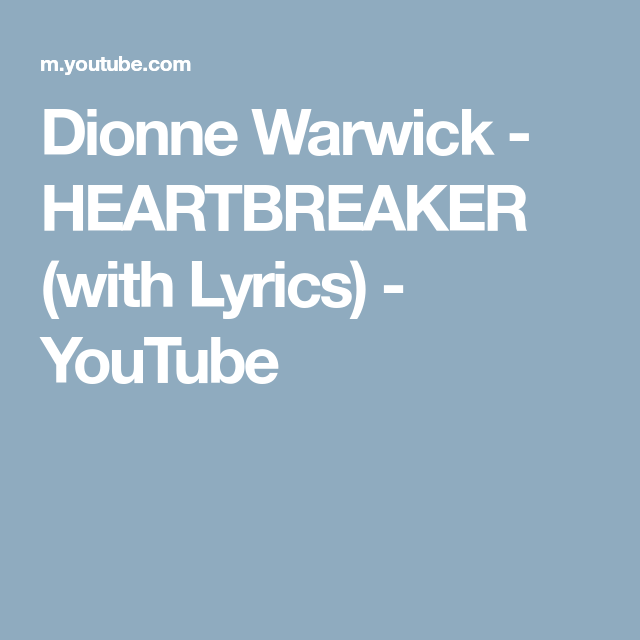 Dionne Warwick Heartbreaker With Lyrics Youtube