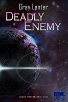Free On Kindle: Deadly Enemy (Logan Ryvenbark's Saga Book 1) - http://freebiefresh.com/deadly-enemy-logan-ryvenbarks-saga-book-free-kindle-review/