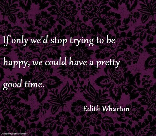 if only we'd stop trying to be happy - Google Search