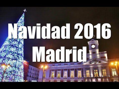 Navidad en Madrid 2016 - 2017 - YouTube