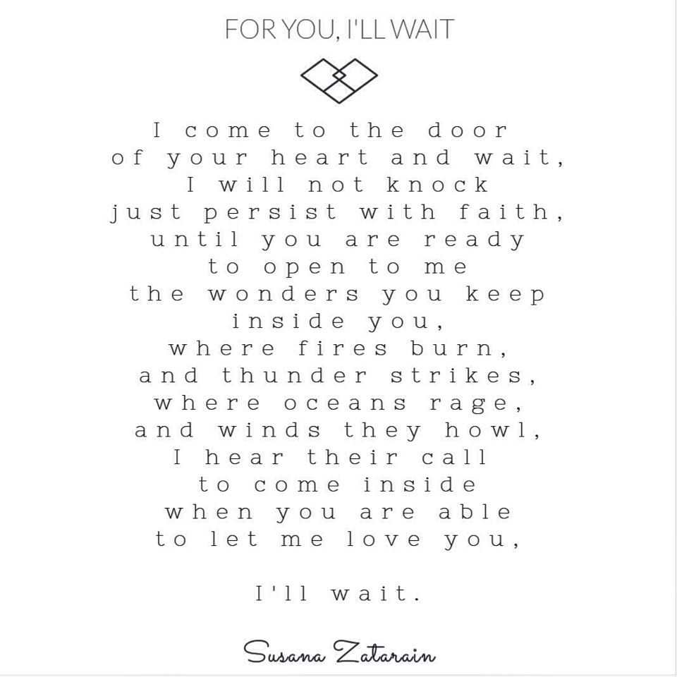 For You I Ll Wait Written By Susana Zatarain Waiting For You Quotes Waiting Quotes Be Yourself Quotes