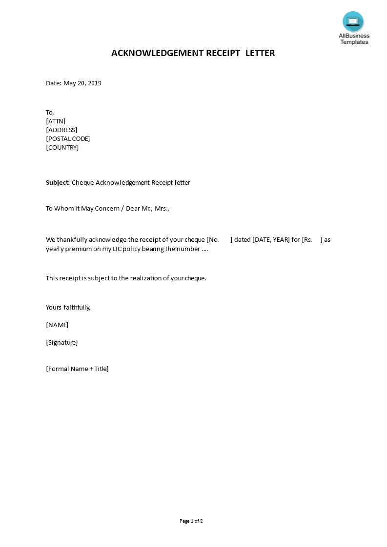 How To Write An Acknowledgement Receipt Letter An Easy Way To Start Is To Download This Sample Cheque Receipt Acknowledge Letter Templates Lettering Templates