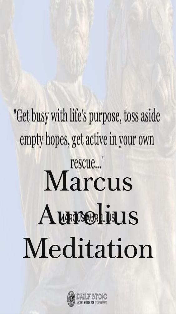 Marcus Aurelius Meditation