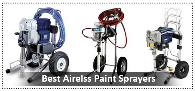 Top 10 Best Airless Paint Sprayers Reviews And Buyers Guide Updated 2020 Paint Sprayer Reviews Paint Sprayer Sprayers