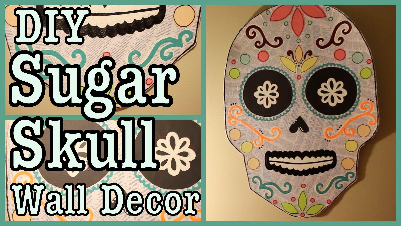 Diy sugar skull wall decor get my diy playlist on youtube ue