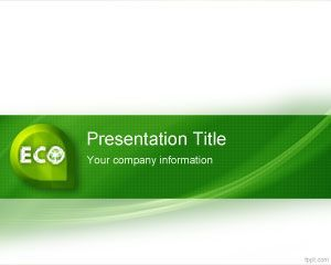 Eco friendly powerpoint template is a free ecology powerpoint eco friendly powerpoint template is a free ecology powerpoint template or green background template for powerpoint toneelgroepblik Choice Image